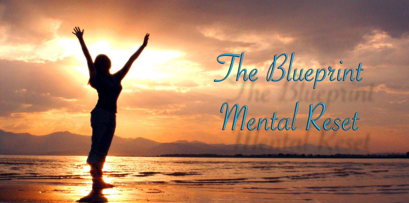 the blueprint mental reset