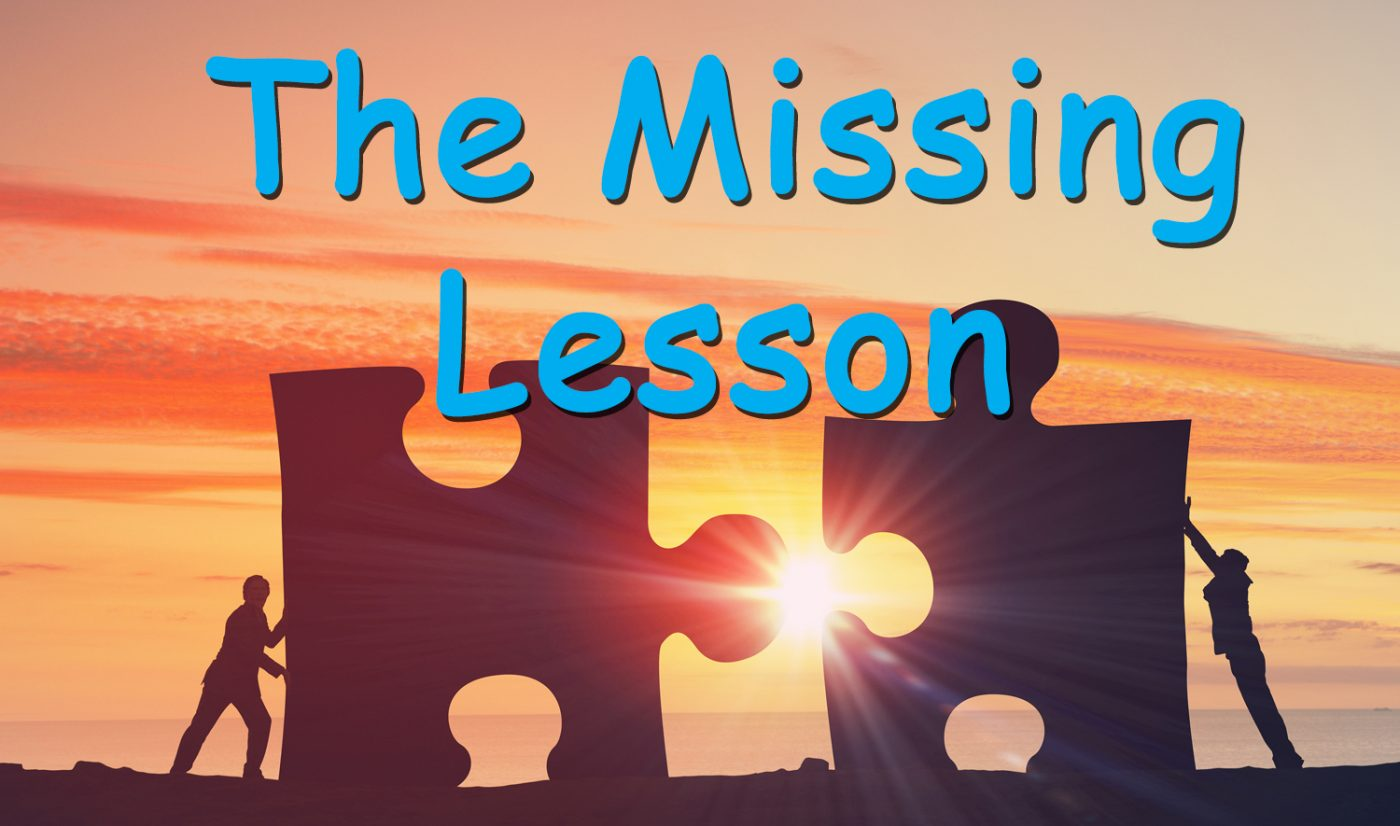 the missing lesson